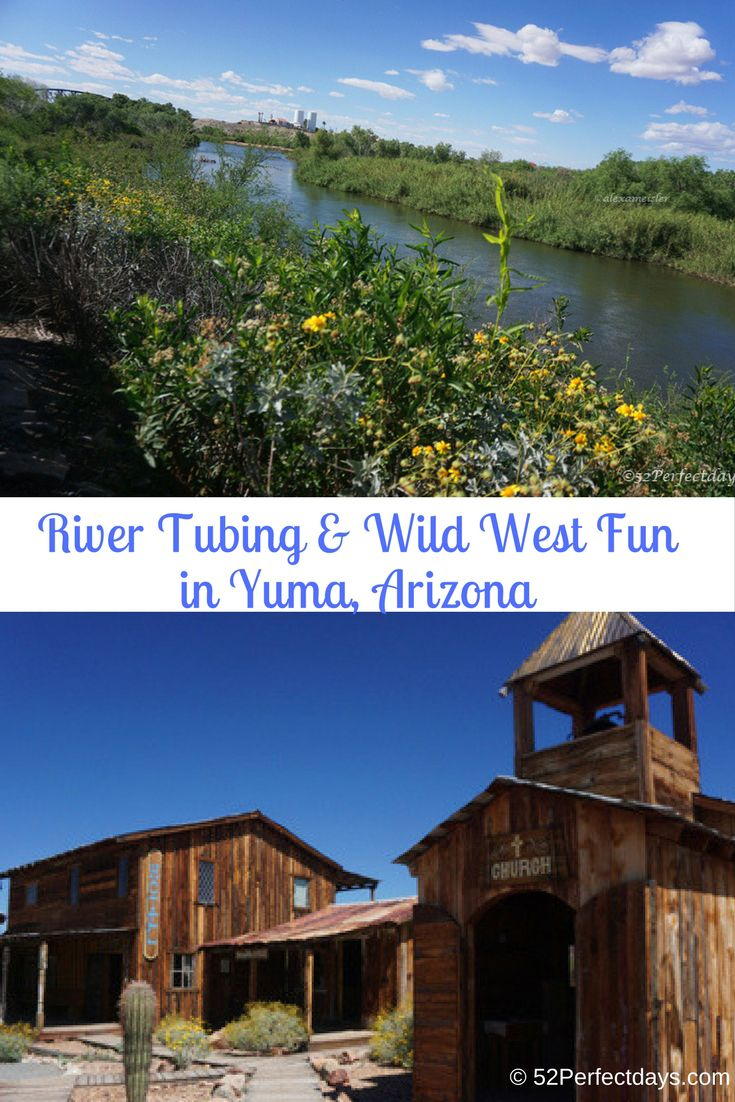 Things to Do in Yuma, Arizona: Float down the Colorado river, take a ghost tour and learn about the wild west days of Yuma.  via @52perfectdays