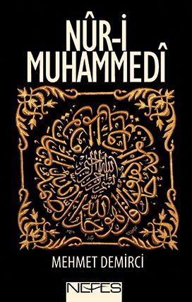 Eser, Nûr-i Muhammedî kavramının tarihî, tasavvufî ve dînî boyutunu, kavram çerçevesinde Muhammedî ahlâkı ve Nûr-i Muhammedî kavramı ile insan arasındaki ilişkiyi detaylı bir şekilde anlatmaktadır.