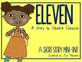eleven by sandra cisneros essay Age stereotypes in sandra cisneros' eleven - sandra cisneros' eleven is a powerful piece about the struggle of a young girl named rachel on her eleventh birthday the story portrays the fight to overcome her age and young maturity to be understood however, she cannot conquer the stereotypes associated with her age.