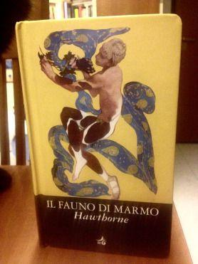 """Recensione """"Il fauno di marmo"""" di Nathaniel Hawthorne, edizioni Giunti"""