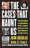 America''s foremost expert on criminal profiling 25 year FBI veteran John Douglas, explores  the accepted facts, evidence & victimology of the most notorious murder cases in the history of crime.