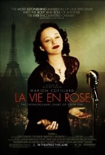 La Vie en Rose - Marion Cotillard was incredible in this film. Who knew Edith Piaf was such a strange and interesting character.