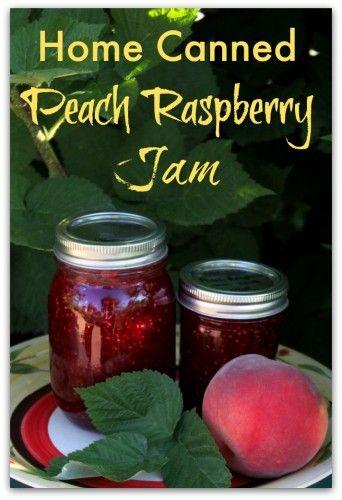 Fabulous Home Canned Peach Raspberry Jam