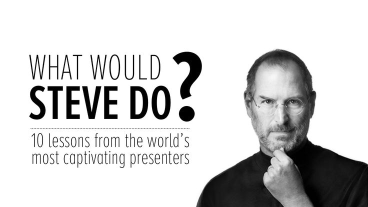 what-would-steve-do-10-lessons-from-the-worlds-most-captivating-presenters by HubSpot All-in-one Marketing Software via Slideshare