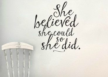 She Believed She Could So She Did Wall Decal Sticker
