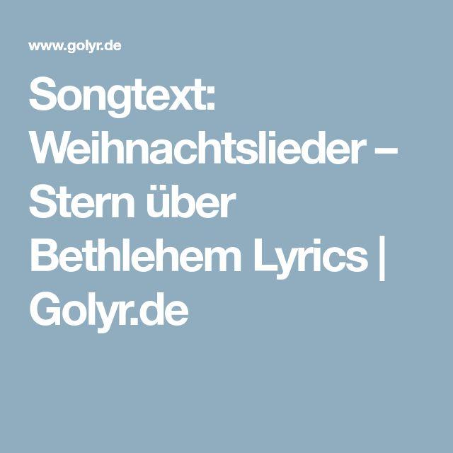 Songtext: Weihnachtslieder – Stern über Bethlehem Lyrics | Golyr.de