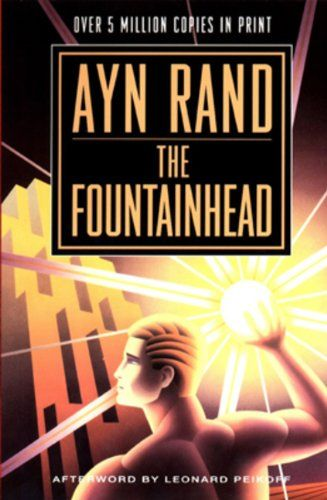 Glenn Beck's Summer 2014 Reading List: The Fountainhead by Ayn Rand