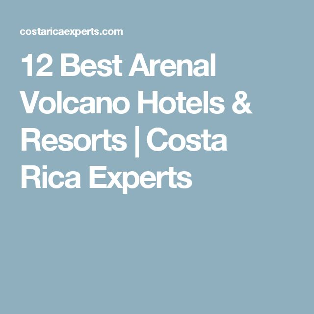 12 Best Arenal Volcano Hotels & Resorts | Costa Rica Experts