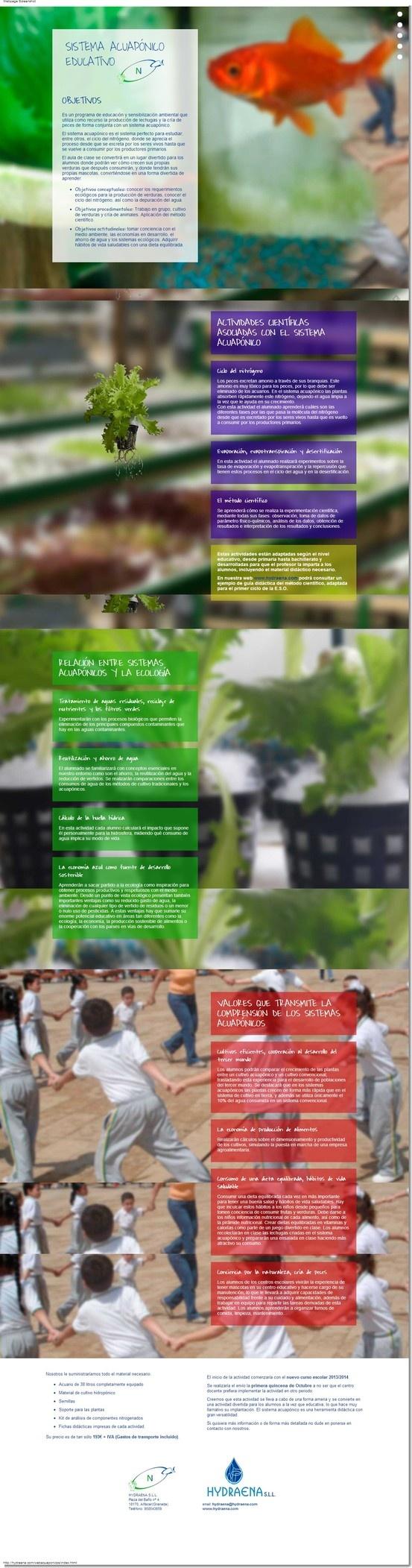 Junio 2013 - Web informativa de los Sistemas Acuapónicos Educativos ideados por Hydraena (http://hydraena.com/webacuaponicos/index.html). Realizada con el efecto parallax.