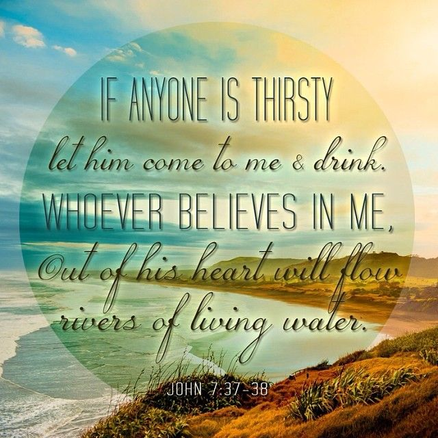 "Our Scripture Focus for the Week at #NorthwestU is John 7:37-38 ""If anyone is thirsty let him come to me and drink. Whoever believes in me, out of his heart will flow rivers of living water""."