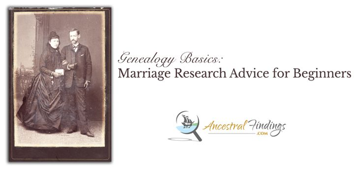 Are you just getting started looking for marriage records in your genealogy research and need some help finding them. Here are the best places to look... http://www.ancestralfindings.com/genealogy-basics-marriage-research-advice-for-beginners/