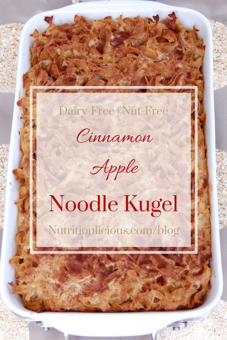 Cinnamon Apple Noodle Kugel   Nutritioulicious