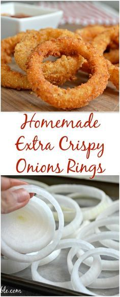 Homemade Extra Crispy Onion Rings (mylatinatable) ... Fry onion rings in a fryer or a pot with oil til golden brown.