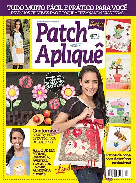 Artesanato - Apliquê - Patchwork : COL ARTE FACIL PATCHAPLIQUE 021 - Editora Minuano