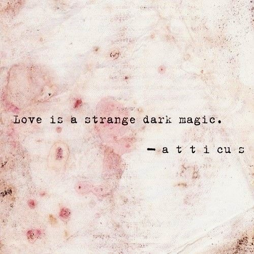 Let the magic be aroused into the madness of our souls... xo