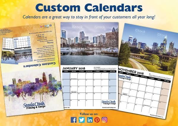 Steele Creek Printing & Design has developed a Charlotte Skyline Calendar that can be branded for your company. This is a great way to stay in front of your clients all year long. And the great skyline images will be a nice addition to any office.    Don't want the skyline imagery...no problem!   Give us your high res images and we can create a full custom calendar for you.  We have sample calendars printed and would love to stop by and show you one.