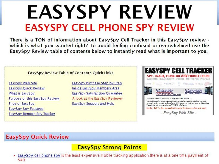 http://easyspyreviews.com/  EasySpy Reviews  Easy Spy Review - EasySpy cell phone spy is the newest cell phone spy to hit the market costing only $49 with no monthly or recurring fees. Is Easy Spy a deal or a rip-off?  easy spy review, easyspy review, easy spy reviews, easyspy reviews