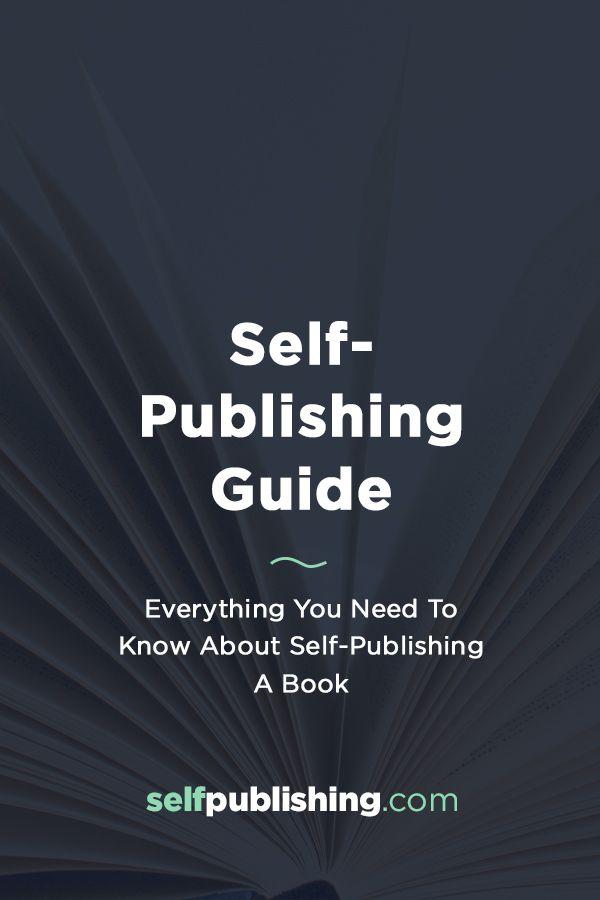 Self Publishing Guide Self Publishing Online Book Publishing Ebook Writing