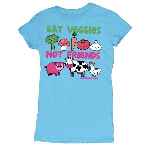 Eat Veggies Not Friends
