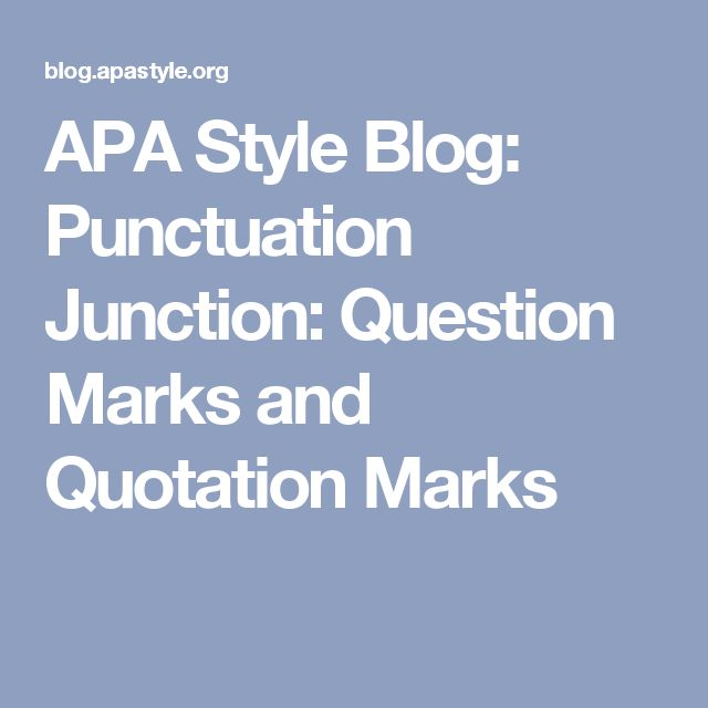 how to write proper grammar and punctuation A visitor asked about the proper punctuation of quotations in a couple examples where it looks as if doubling up the punctuation marks would be in order.