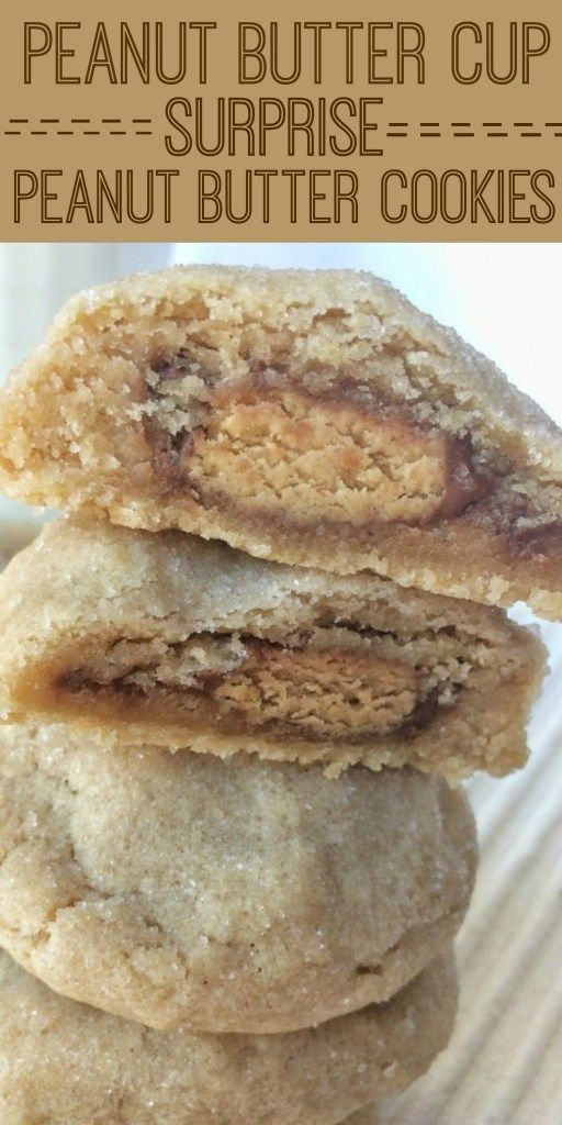 ... peanut butter cup! These peanut butter surprise cookies are full of