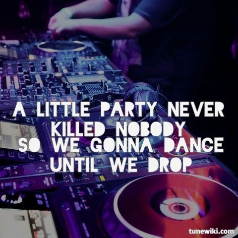 A Little Party Never Killed Nobody (All We Got) by Fergie. Great Gatsby Soundtrack