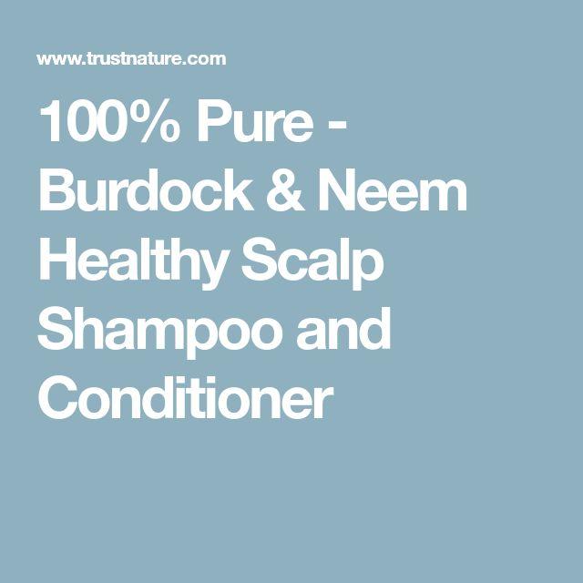 100% Pure - Burdock & Neem Healthy Scalp Shampoo and Conditioner