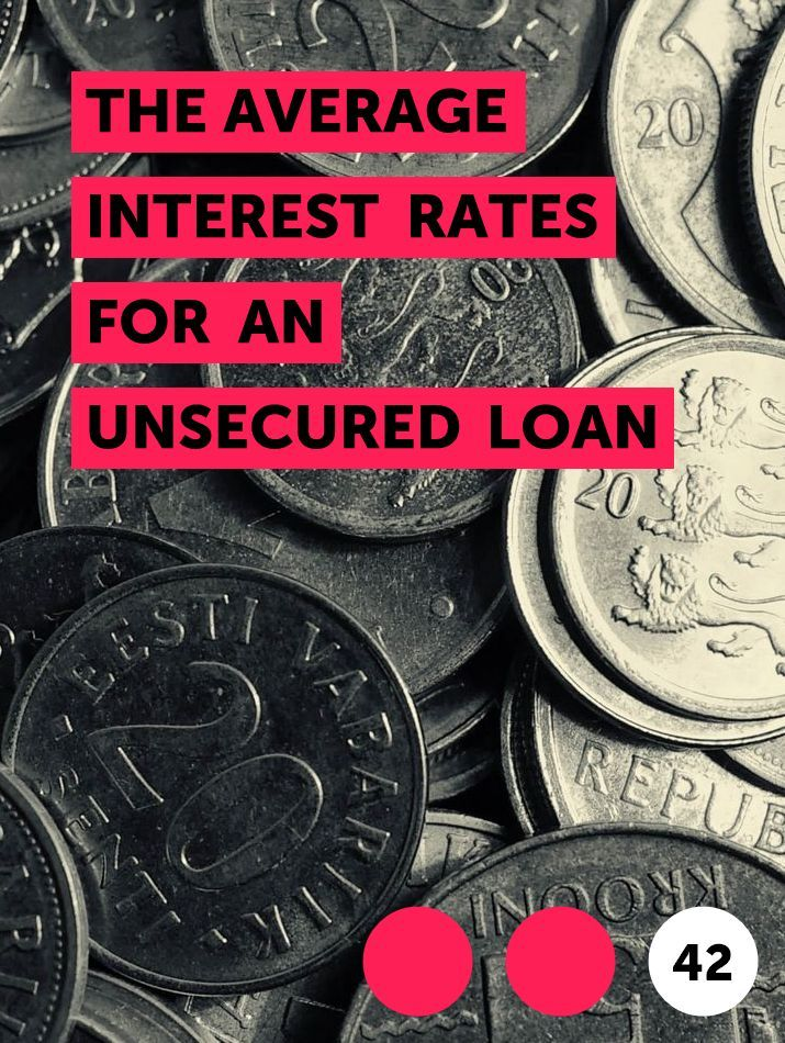 The Average Interest Rates For An Unsecured Loan In 2020 Unsecured Loans Interest Rates Credit Agencies