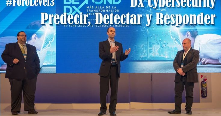Beyond DX: Cybersecurity Predecir, Detectar y Responder #ForoLevel3 #Argentina 2017 @Level3_Latam @RedHatArg @Uliman73  ||  Beyond DX: Cybersecurity Predecir, Detectar y Responder #ForoLevel3 #Argentina 2017 @Level3_Latam @RedHatArg @Uliman73 BEYOND DX: MAS ALLÁ DE LA TRANSFORMACIÓN DIGITAL  Pablo Dubois, Regional Security Product Manager en Level 3 Hernan Conosciuto, Senior Solution Architects en Red Hat Ulises Kandiko, CEO…