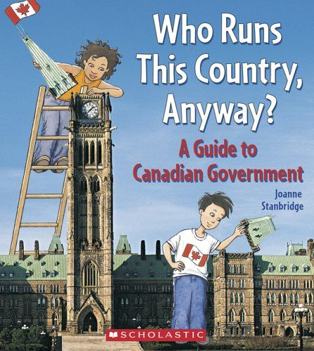 Who Runs This Country, Anyway?: A Guide to Canadian Government by Joanne Stanbridge http://www.amazon.ca/dp/0439957303/ref=cm_sw_r_pi_dp_qfbuub1H0KY3E