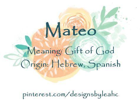 Best 25 boy names spanish ideas on pinterest baby boy names baby boy name mateo meaning gift of god origin hebrew negle Gallery
