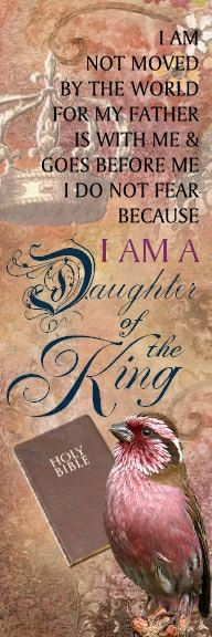 I will not fear any obstacle this world brings Me, because I Am Daughter of the one true King❗❤