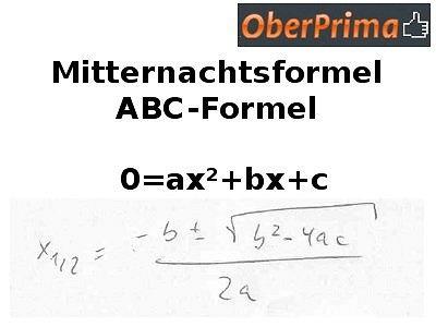 Mitternachtsformel / ABC-Formel
