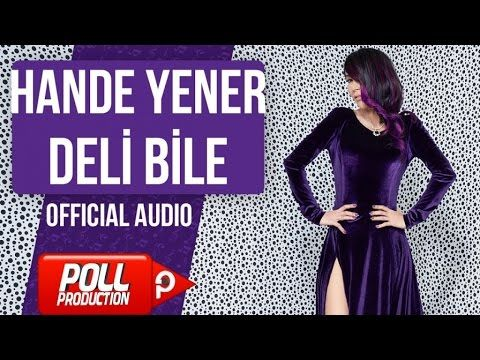 Hande Yener - Deli Bile - ( Official Audio ) Bedava Video ve Mp3 indir