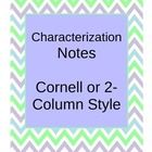 FULLY EDITABLE  This file contains 1 student page of scaffolded notes focusing on characterization.  It covers direct and indirect characterization...