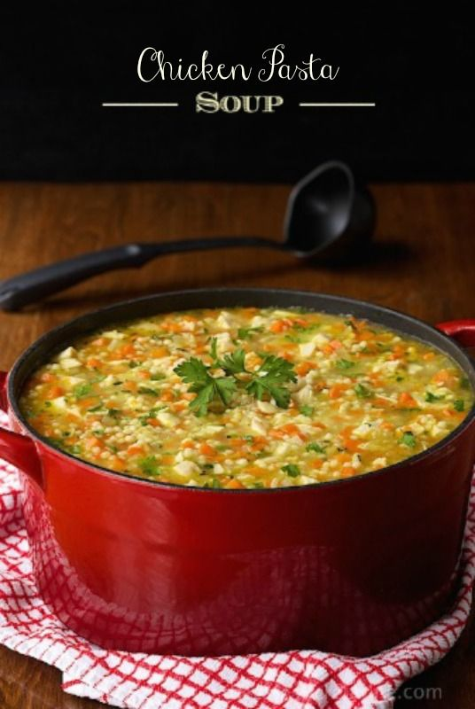 """Chicken Pasta Soup - the ultimate """"comfort"""" soup. I haven't met a soul who doesn't love it. Just be sure to make enough! My pot is always empty before I can blink!"""