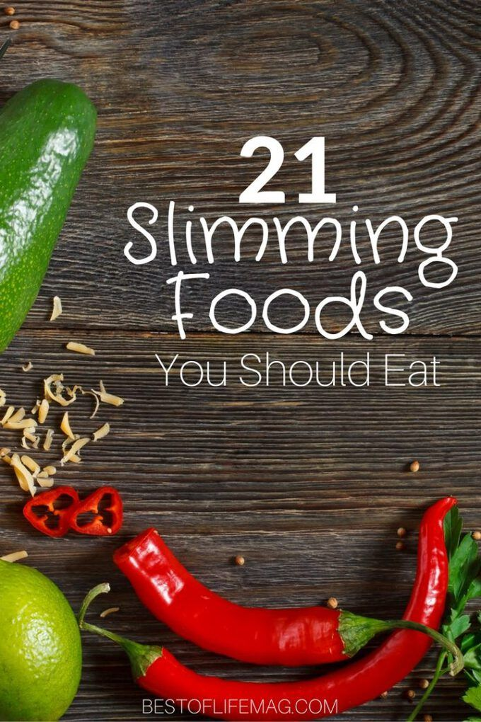Slimming foods will not only fill you up but help you lose weight or keep it off… – Healthy Living