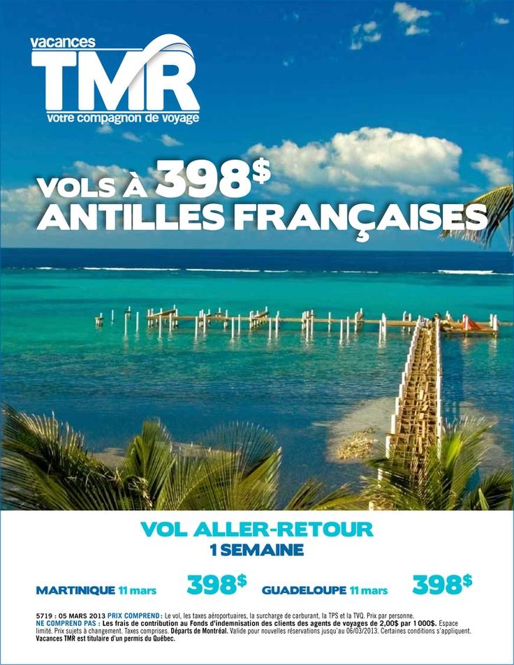 Vous rêvez d'aller aux Antilles Françaises?  Voici une excellente offre - Contactez-nous! / Dreaming of traveling to the French West Indies?  Here is an excellent offer for you - Contact us!