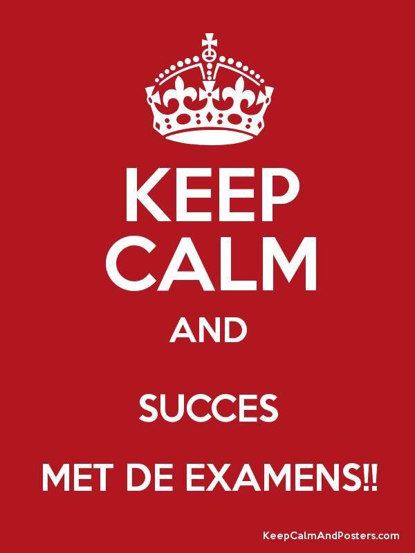 Succes met de examens!!!
