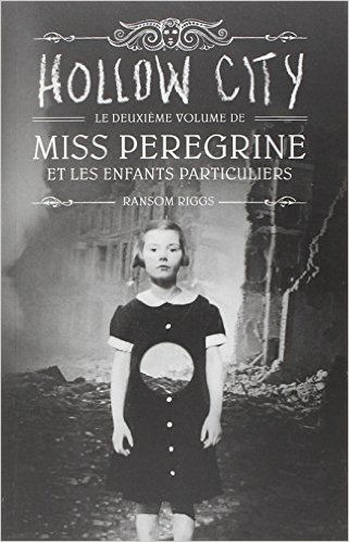 - Miss Peregrine et les enfants particuliers tome 2 - Ransom Riggs -