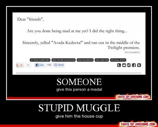 Please Mudblood, they deserve the triwizard cup and winnings