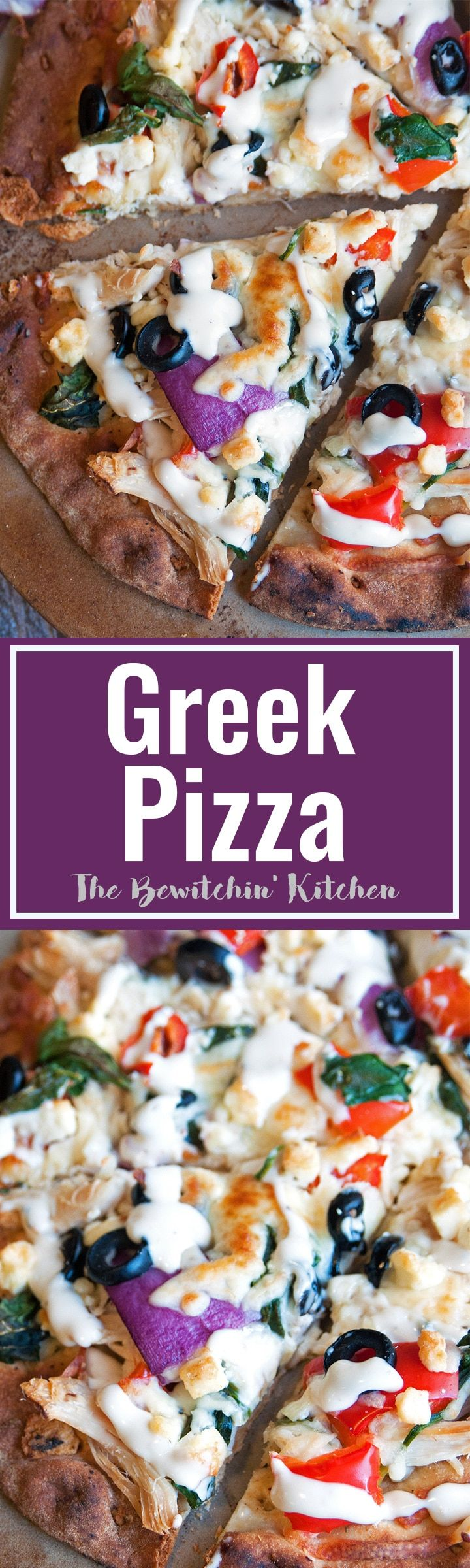 Greek Pizza - pizza crust topped with tangy greek vinaigrette, chicken, red pepper, spinach, olives , purple onion, feta and mozzarella. Finished with a greek tzatziki drizzle. So much yum happening right here. | thebewitchinkitchen.com