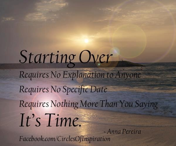 Starting Over Quotes: Starting Over