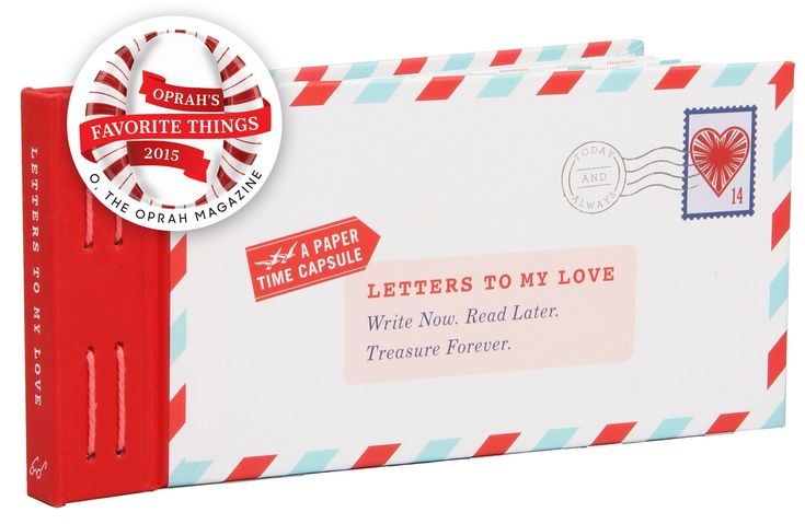 Letters to My Love: Write Now. Read Later. Treasure Forever.