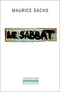 Le sabbat / souvenirs d'une jeunesse orageuse par Maurice Sachs