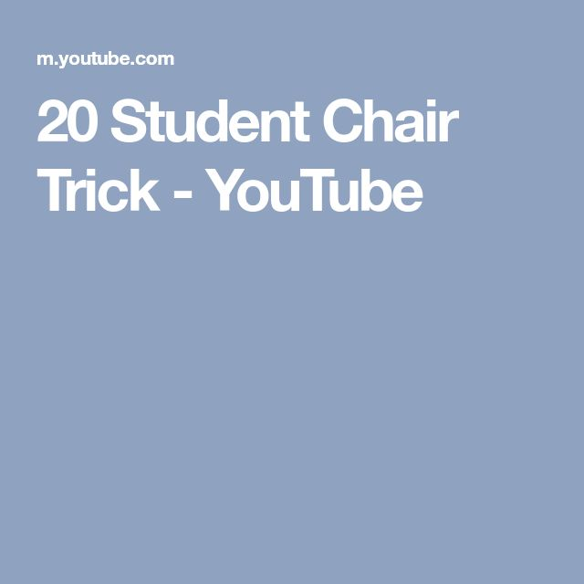 20 Student Chair Trick - YouTube