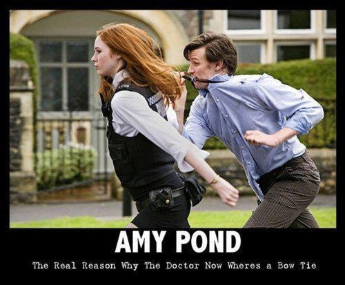 Amy Pond, the real reason why the Doctor now wears a bow tie.: Bows Ties, Real Reasons, The Real, Bow Ties, Doctorwho, Doctors Who, Bowties, Dr. Who, Amy Ponds