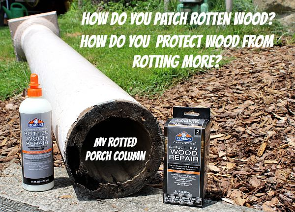 Rotten Wood Repair: A Two Prong Attack with the Help of Elmer/