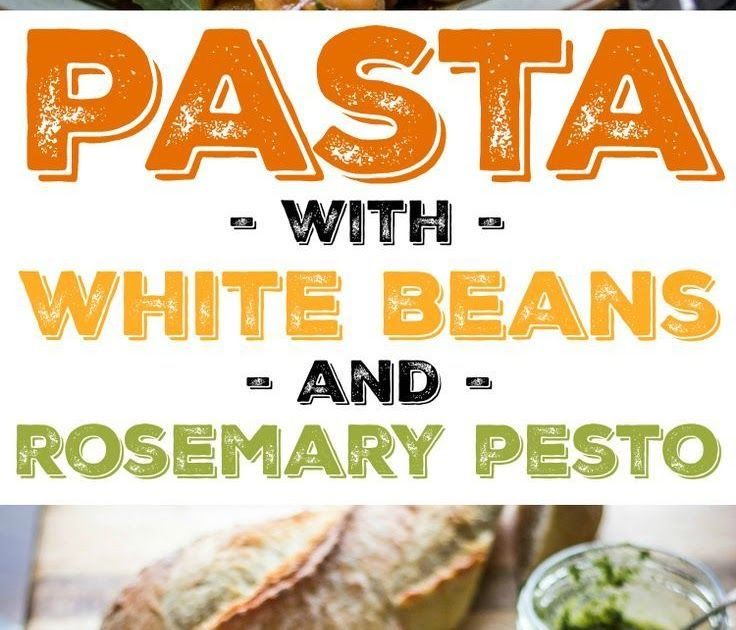 white beans and pasta with rosemary pesto tender beans cozy up with hearty pasta and fragrant on hebbar s kitchen chicken recipes id=24695