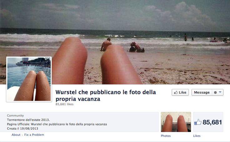Wurstel che pubblicano le foto della propria vacanza